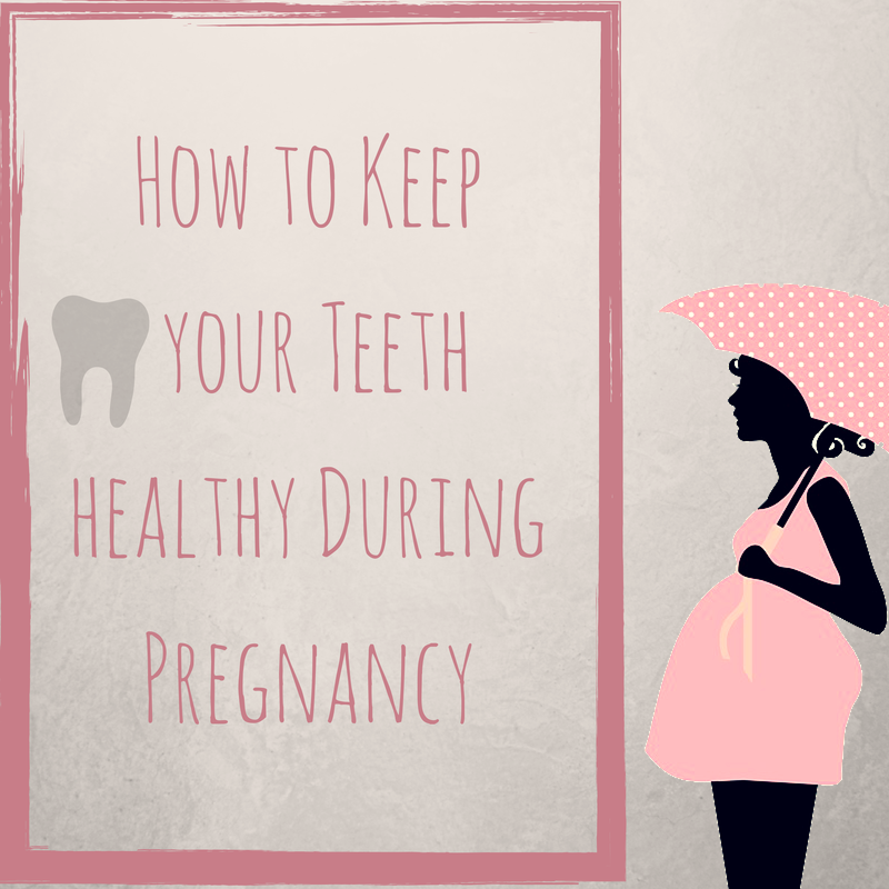 Teeth Tips for Pregnant Women